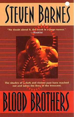Blood Brothers by Steven Barnes