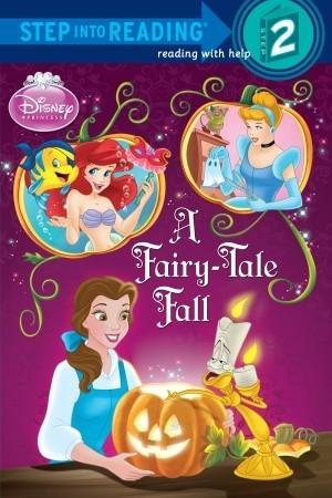 A Fairy-Tale Fall (Disney Princess) by Apple Jordan, Francesco Legramandi