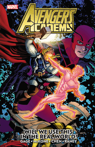 Avengers Academy, Volume 2: Will We Use This in the Real World? by Mike McKone, Christos Gage