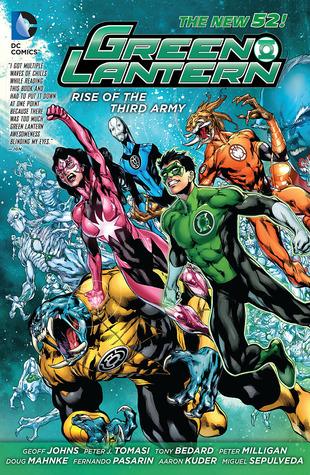 Green Lantern: Rise of the Third Army by Doug Mahnke, Peter J. Tomasi, Fernando Pasarín, Geoff Johns, Peter Milligan, Miguel Sepúlveda, Tony Bedard, Aaron Kuder