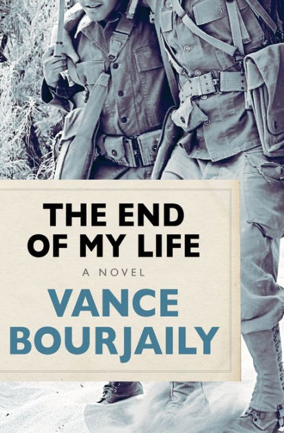 The End of My Life: A Novel by Vance Bourjaily