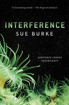 Interference by Sue Burke