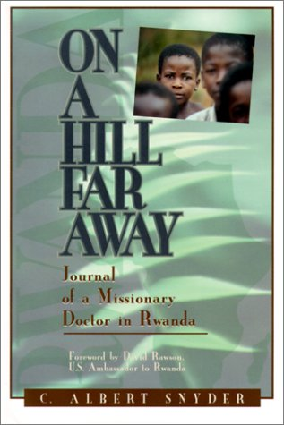 On a Hill Far Away by David Rawson, C. Albert Snyder