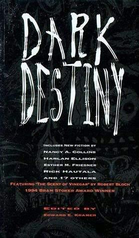Dark Destiny: Proprietors of Fate by Edward E. Kramer