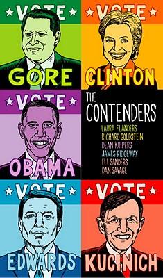 The Contenders by Dean Kuipers, Richard Goldstein, Laura Flanders
