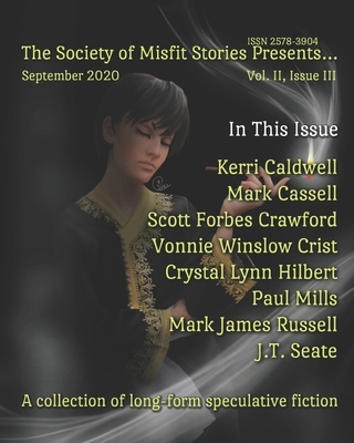 The Society of Misfit Stories Presents... (September 2020) by Mark Cassell, Vonnie Winslow Crist, Kerri Caldwell