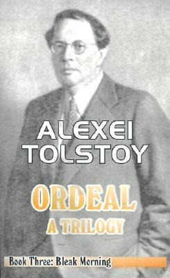 Bleak Morning by Ivy Litvinov, Tatiana Litvinov, Aleksey Nikolayevich Tolstoy