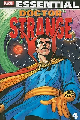 Essential Doctor Strange, Vol. 4 by Roger Stern, David Michelinie, Don McGregor, J.M. DeMatteis, Ralph Macchio, Bill Kunkel, Chris Claremont