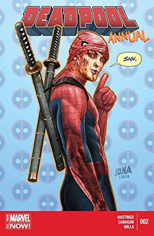 Deadpool (2012) Annual #2 by Jacopo Camagni, Jacopo Campagni, Christopher Hastings, David Nakayama