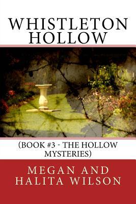 Whistleton Hollow by Halita Wilson, Megan Wilson