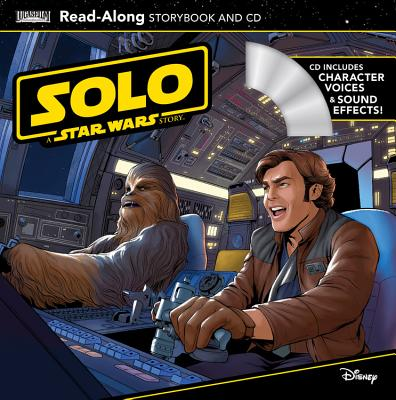 Solo: A Star Wars Story Read-Along Storybook and CD by Lucasfilm Press