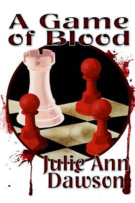 A Game of Blood (Large Print) by Julie Ann Dawson