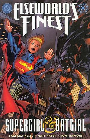 Elseworld's Finest: Supergirl & Batgirl by Tom Simmons, Matt Haley, Barbara Randall Kesel