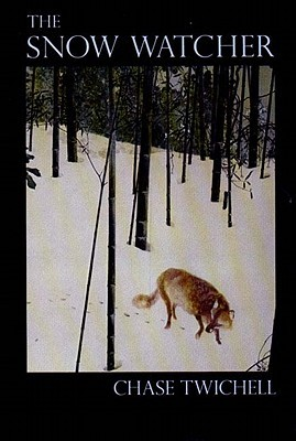 The Snow Watcher by Chase Twichell