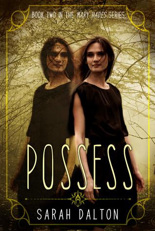 Possess by Sarah Dalton