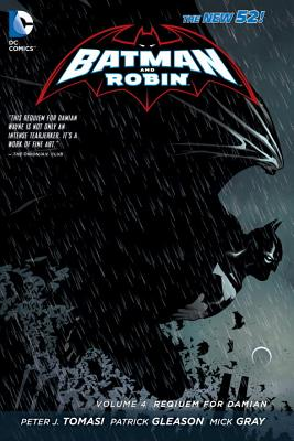 Batman and Robin Vol. 4: Requiem for Damian (the New 52) by Peter J. Tomasi