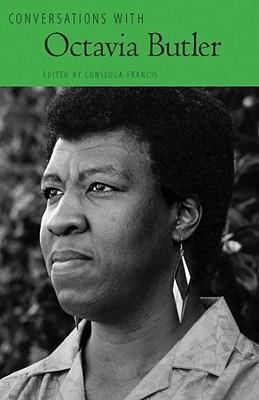 Conversations with Octavia Butler by Octavia E. Butler, Conseula Francis