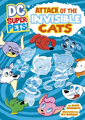 Attack of the Invisible Cats by Scott Sonneborn