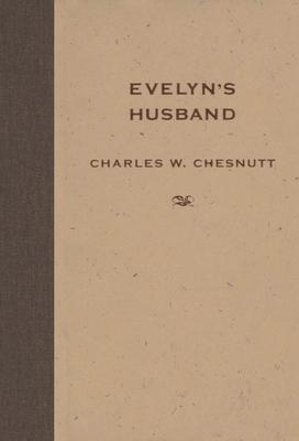 Evelyn's Husband by Charles W. Chesnutt