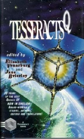 TesseractsQ by Jane Brierley, Élisabeth Vonarburg