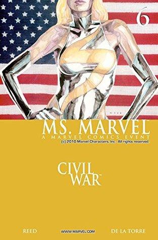 Ms. Marvel #6 by Roberto Delatorre, David W. Mack, Roberto de la Torre, Brian Reed, Jonathan Sibal