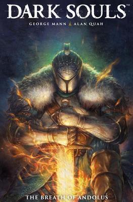 Dark Souls: The Breath of Andolus by George Mann, Alan Quah