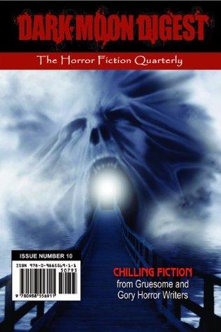 Dark Moon Digest 10 by Lori Michelle, Stan Swanson