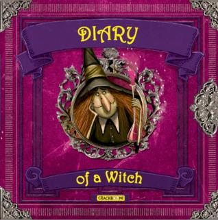 Diary of a Witch by Valeria Dávila, David Warriner, Laura Aguerrebehere, Mónica López