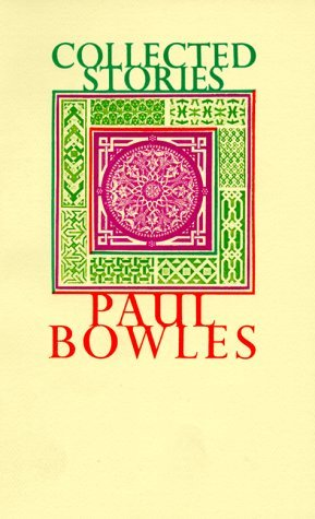 Collected Stories, 1939-1976 by Paul Bowles, Gore Vidal