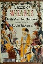 A Book of Wizards by Robin Jacques, Ruth Manning-Sanders