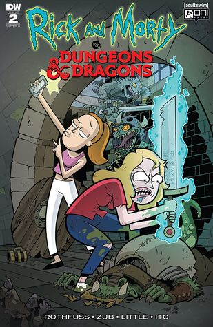 Rick and Morty vs. Dungeons & Dragons #2 by Patrick Rothfuss, Troy Little, Jim Zub