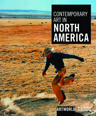 Contemporary Art in North America by Michael Wilson