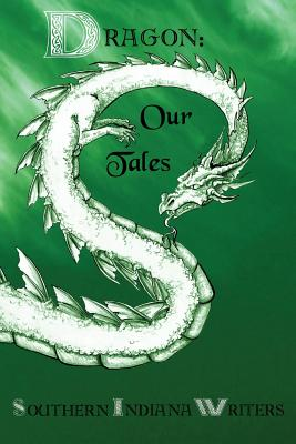 Dragon: Our Tales by Marian Allen, Ginny Fleming, Jeannine Baumgartle
