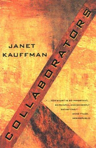 Collaborators by Janet Kauffman