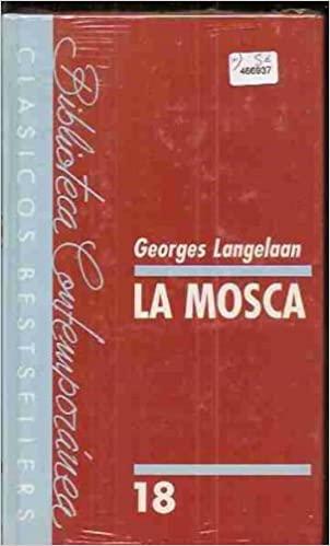La mosca by George Langelaan