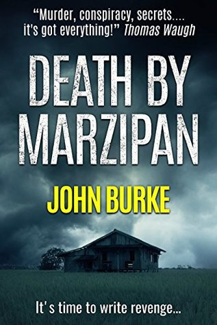 Death by Marzipan by John A. Burke