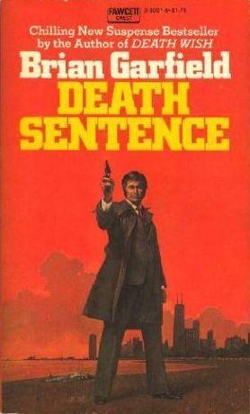 Death Sentence by Brian Garfield