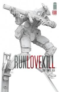 RUNLOVEKILL #4 by Jon Tsuei