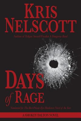 Days of Rage: A Smokey Dalton Novel by Kris Nelscott
