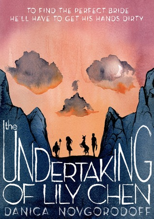 The Undertaking of Lily Chen by Danica Novgorodoff