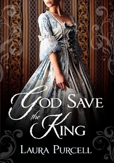 God Save the King by Laura Purcell
