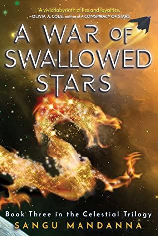 A War of Swallowed Stars by Sangu Mandanna