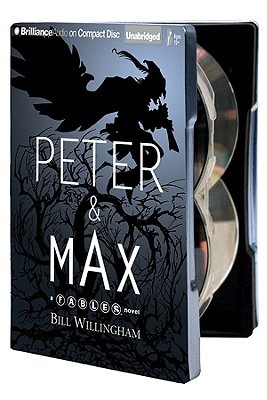 Peter & Max: A Fables Novel With MP3 by Wil Wheaton, Bill Willingham