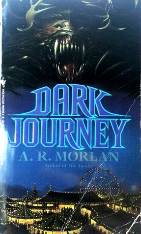 Dark Journey by A.R. Morlan