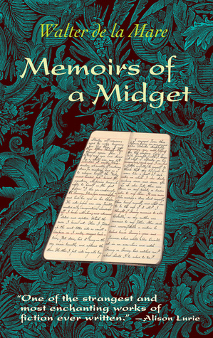 Memoirs of a Midget by Alison Lurie, Walter de la Mare