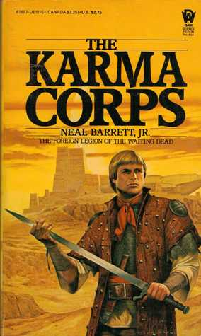 Karma Corps by Neal Barrett Jr.