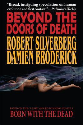 Beyond the Doors of Death by Robert Silverberg, Damien Broderick