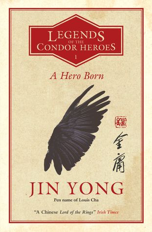 A Hero Born by Anna Holmwood, Jin Yong