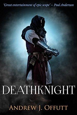 Deathknight: A Fantasy Revenge Novel by Andrew J. Offutt