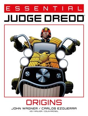 Essential Judge Dredd: Origins, Volume 3 by Carlos Ezquerra, Kev Walker, John Wagner